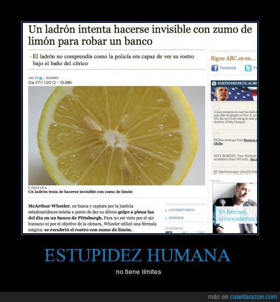 abc,estupidez humana,ladrón,noticias increibles,zumo de limon
