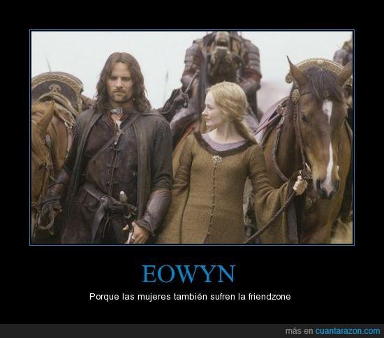 al final se la frunje Faramir,aragorn,eowyn,friendzone,señor de los anillos,tlotr