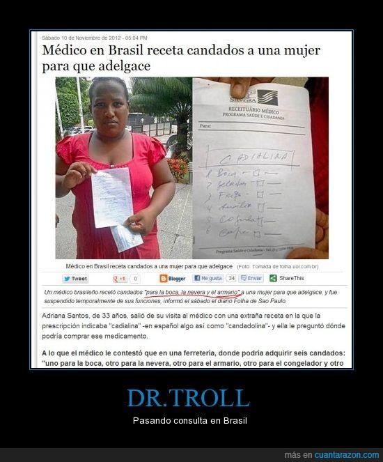 brasil,candado,comer,Doctor,medicina,nevera,troll