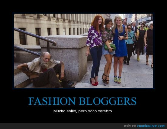 blogueros,estupidez,fashion,moda,pobreza,riqueza