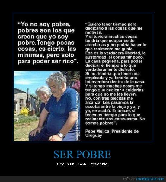 diferencia,Mujica,pobre,presidente,rico,uruguay