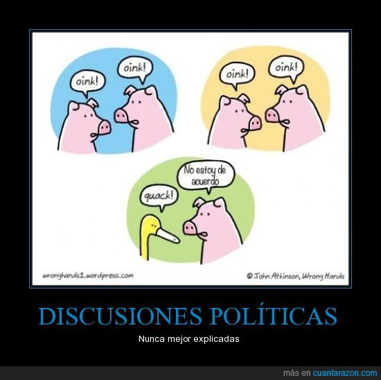 así es realmente,cerdos,cuack,oink,pato,política,quack,yo estoy de acuerdo con el pato