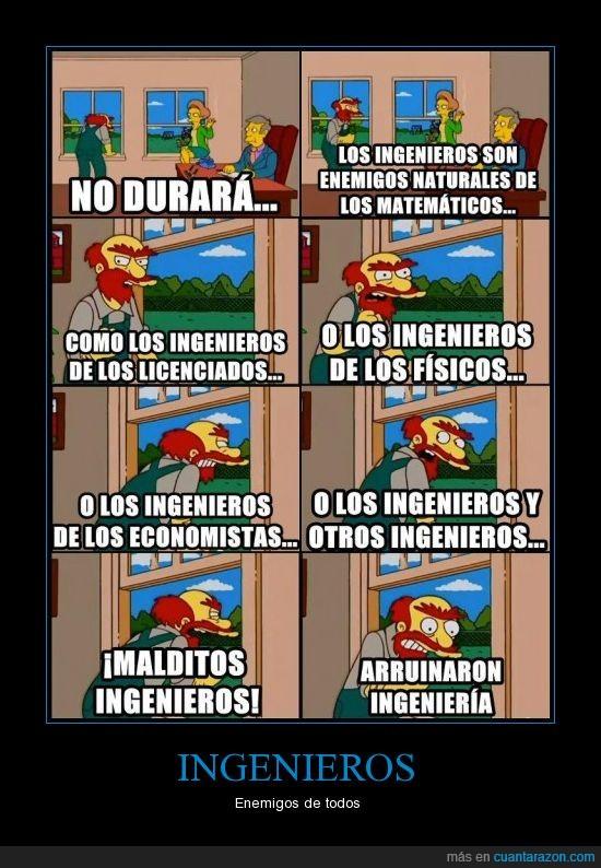 enemigos,ingenieria,ingenieros,joder si son cabrones,los simpson,willy