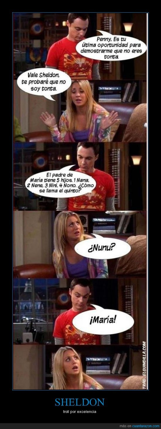 los mortales caerán ante el poder de sheldon,penny,sheldon,The big bang theory,trollear