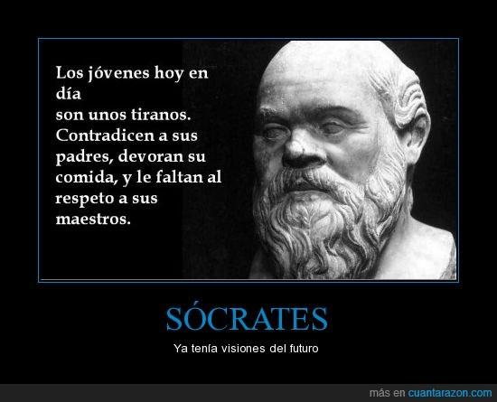 faltar respeto,jóvenes,mmmm comida,Sócrates,visión del futuro