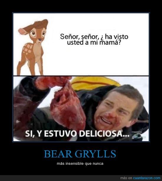 bambi,bear grylls,comer,comida,cruel,madre