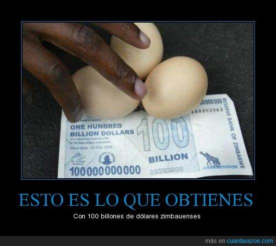 100 billones,3 huevos,desgastado,dinero,dolares,inflación
