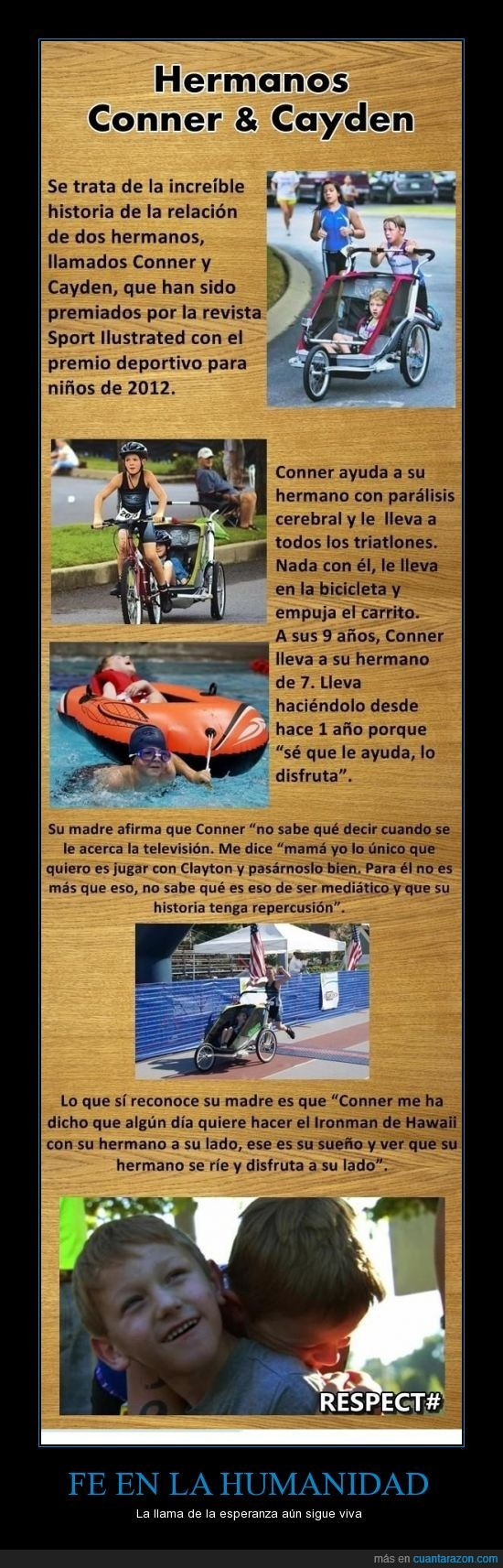 cayden,conner,esperanza,fe,hermanos,humanidad,ironman,paralisis,respect,triatlon