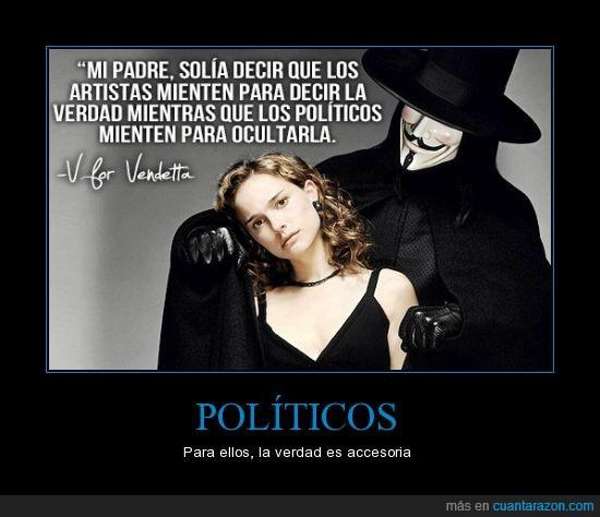 anonymous,artistas,mentir,mentiras,politica,politicos,portman,vendetta