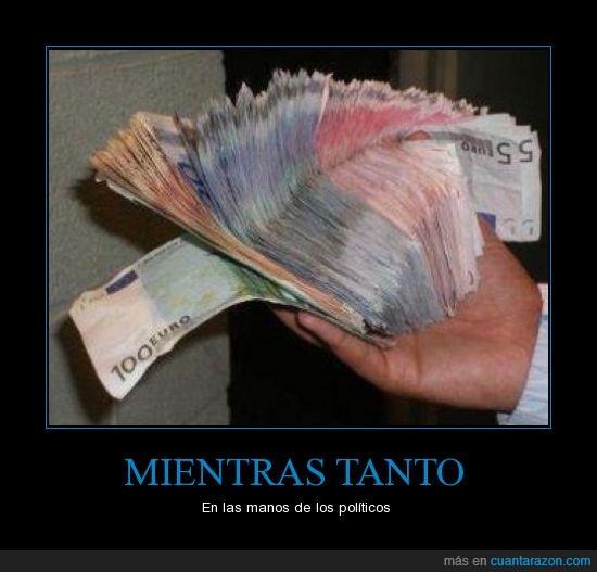 euros,ladrones,manos,politicos