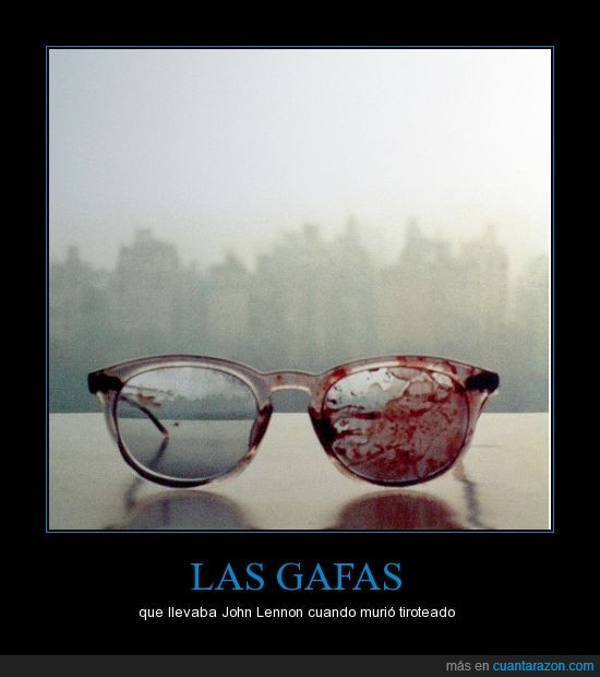 31 años atrás,gafas,John Lennon,sangre