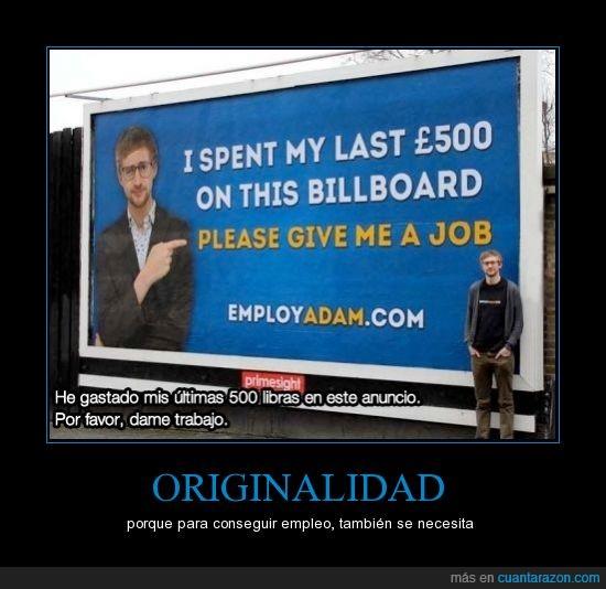 adam,cartel,contrata,crisis,dinero,empleo,employ,originalidad
