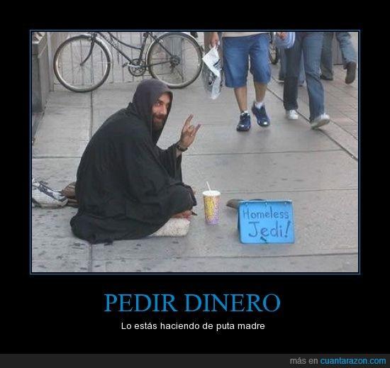 desamparado,dinero,homeless,jedi,pedir,star wars