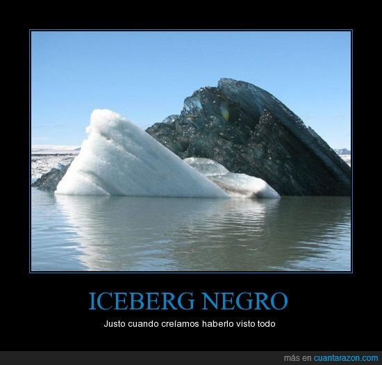 contraste,iceberg negro,raro,reddit