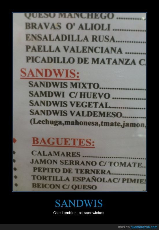 bar,buff,eso si es raro,lo se tambien pone samdwi,sandwiches,sandwis
