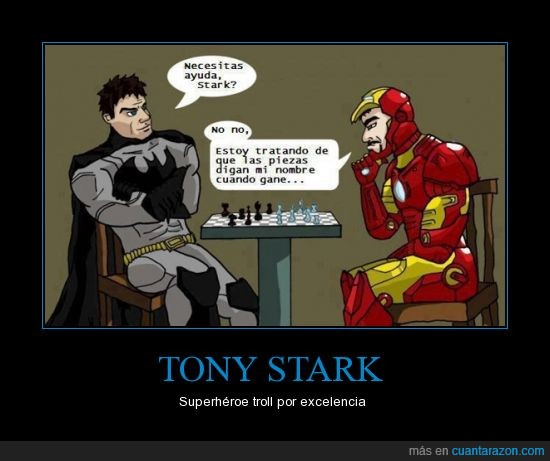 Ajedrez,Batman,Bruce wayne,Iron Man,Tony stark