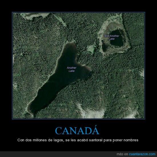 América,and another lake,another lake,Canadá,en Canadá no hay paro porque los tienen a todos contando lagos,lago