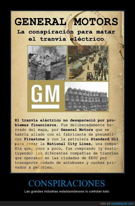 conspiraciones,EEUU,Firestone,general motors,National City Lines,Standard oil,tranvía