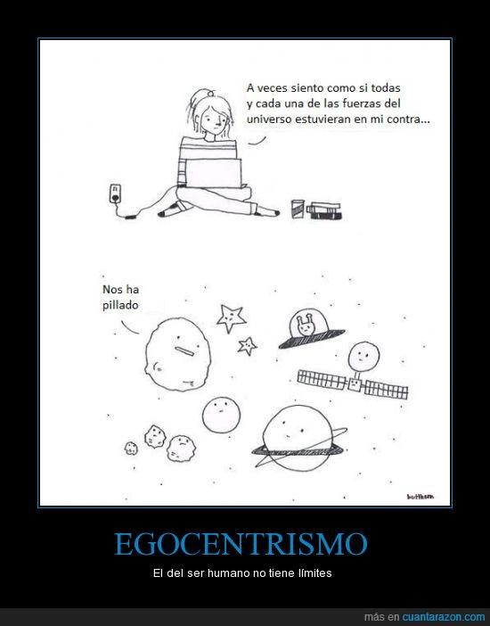 contra,egocentrismo,fuerzas,planeta,universo