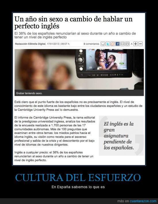 cultura esfuerzo,españa,inglés,perfecto,renunciar