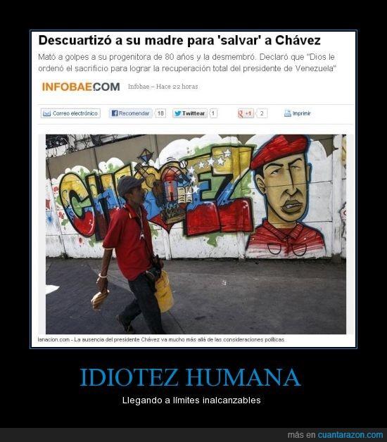 chavez,descuartizó,idiota,sacrificio