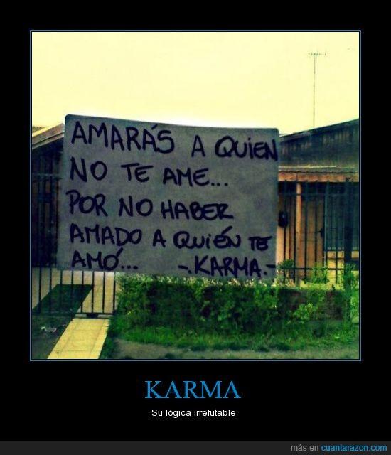 amado,amar,amor,cartel,haber,Karma,Verdad