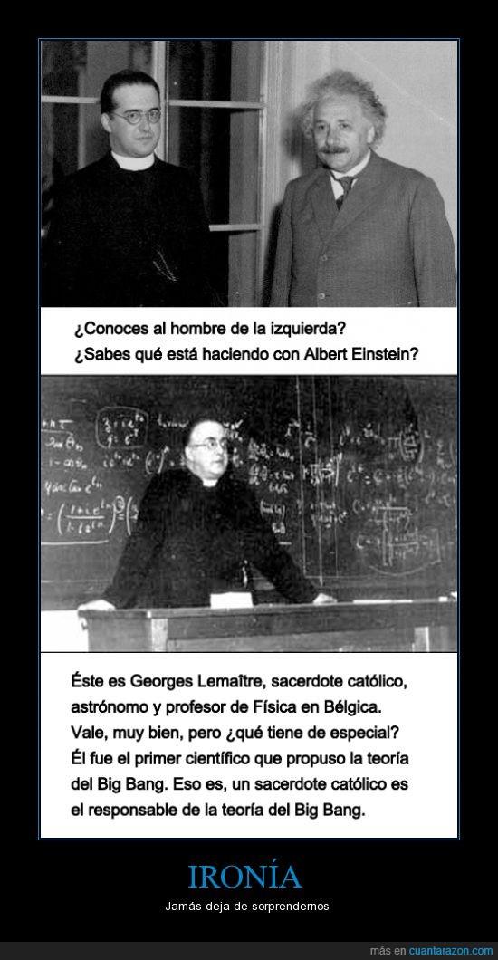 astronomía,Big Bang,Católico,ciencia,científico,Einstein,física,ironia,religión