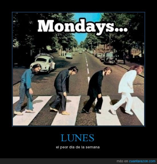 abbey,cansado,lunes,neatles,odio los lunes,road