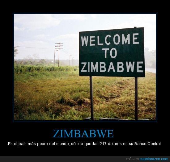 217,Banco Central,dinero,pais,pobre,Zimbabwe