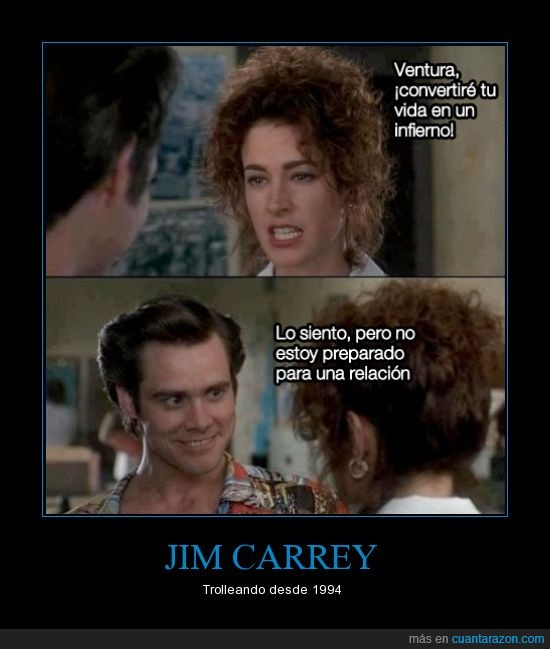 Ace Ventura,DAN MARINOOOOOOOO,jefa,Jim Carrey,novia,relación