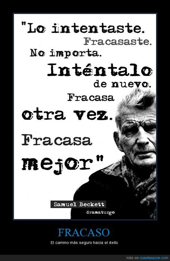 éxito,fracaso,frase célebre,intentar,motivación,Samuel Beckett