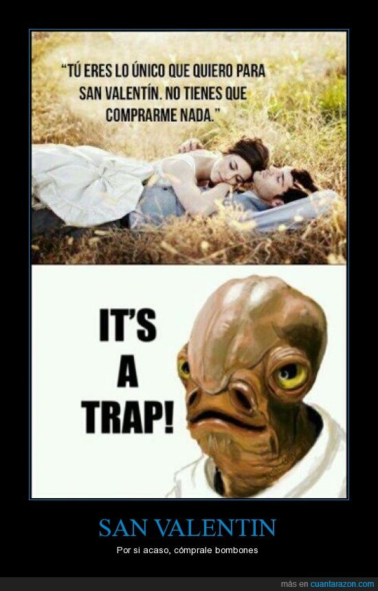 it's a trap,regalo,san valentin,star wars,trampa