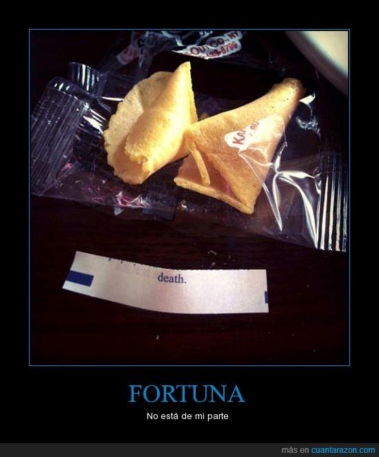 fail,futuro,galleta de la fortuna,gracias,la vas a palmar,muerte