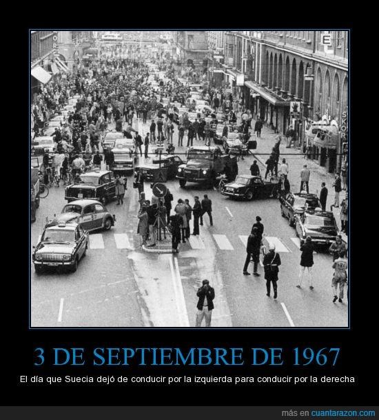 3/09/1967,ambidextro,conducir,derecha,disparate,izquierda,movidas,suecia,tráfico