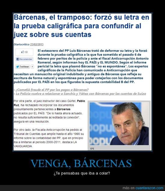 #LosPapelesDeBárcenas,Bárcenas,corrupción,eso lo confirma.,forzar,mentiroso,PP,prueba caligráfica
