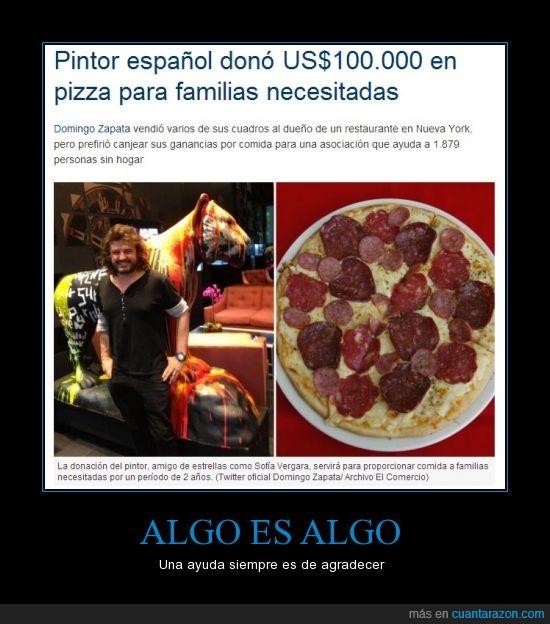 ayuda,crisis,españa,fe en la humanidad,pintor,pizza