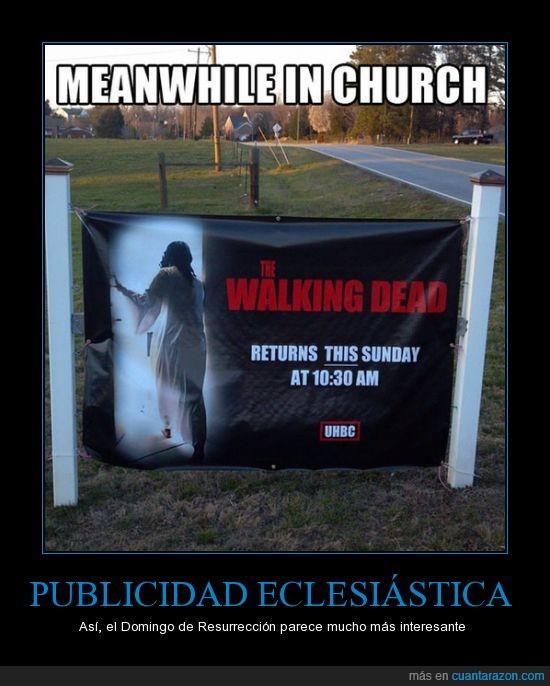 eclesiástica,publicidad,resurrección,the walking dead