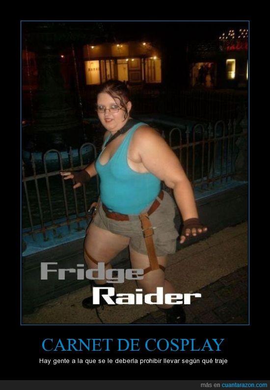 cosplay,fridge raider,gorda,lara croft,tomb raider