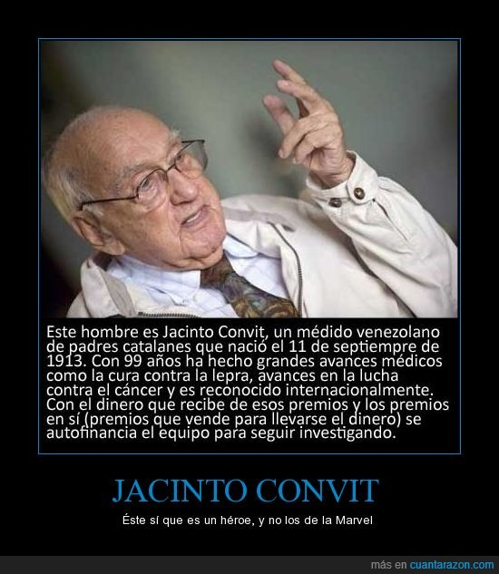 Cancer.,Ejemplo,Héroe,Jacinto Convit,Lepra,Vida