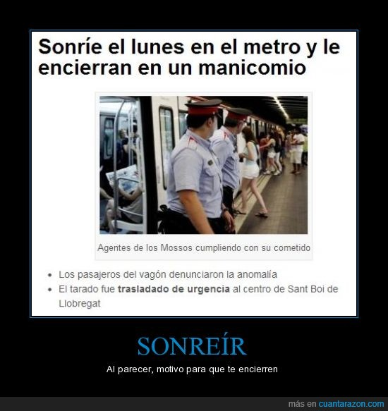 Barcelona,manicomio,metro,noticia,sonreír