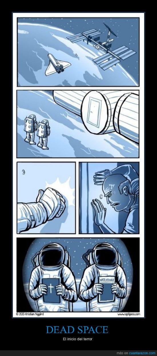 astronauta,dead space,espacio,humor,nave,testigo de jehova