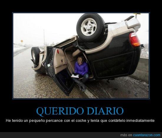 accidente,coche,diario,escribir,lol,voltear