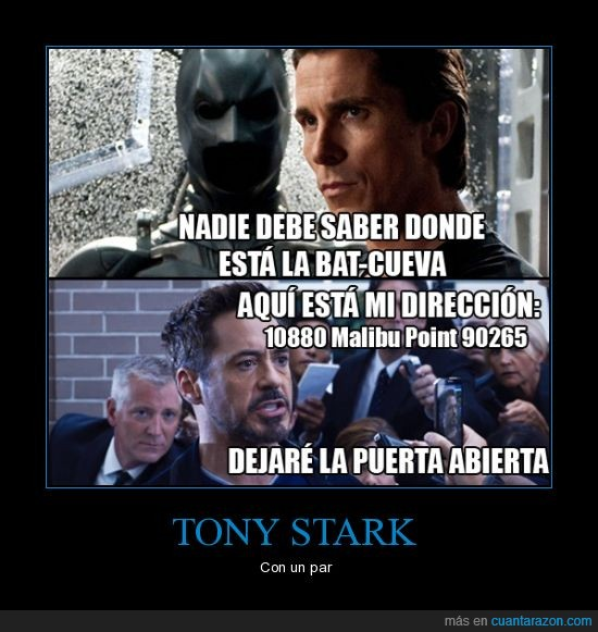 10880 malibu point 90265,batcueva,batman,dc,dejaré la puerta abierta,diferente,direccion,distinto,iron man,marvel,robert downey jr