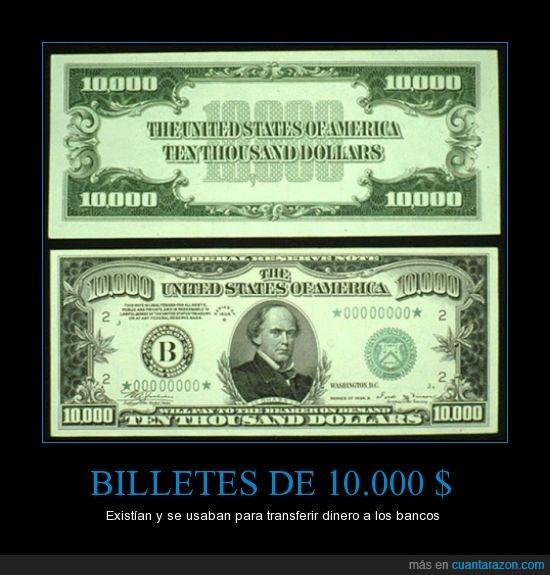 10.000,5.000,bancos,billetes,dólares,existir