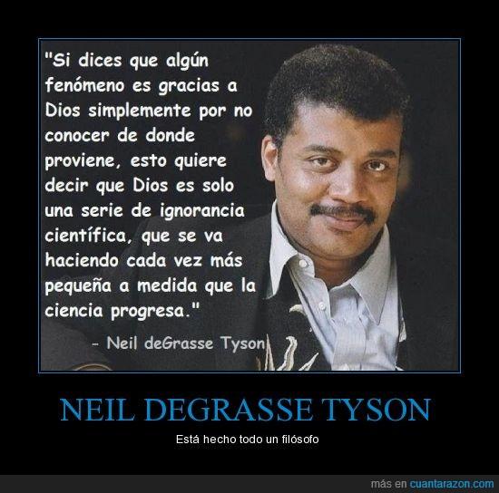 ciencia,dios,filósofo,ignorancia,Neil Degrasse Tyson