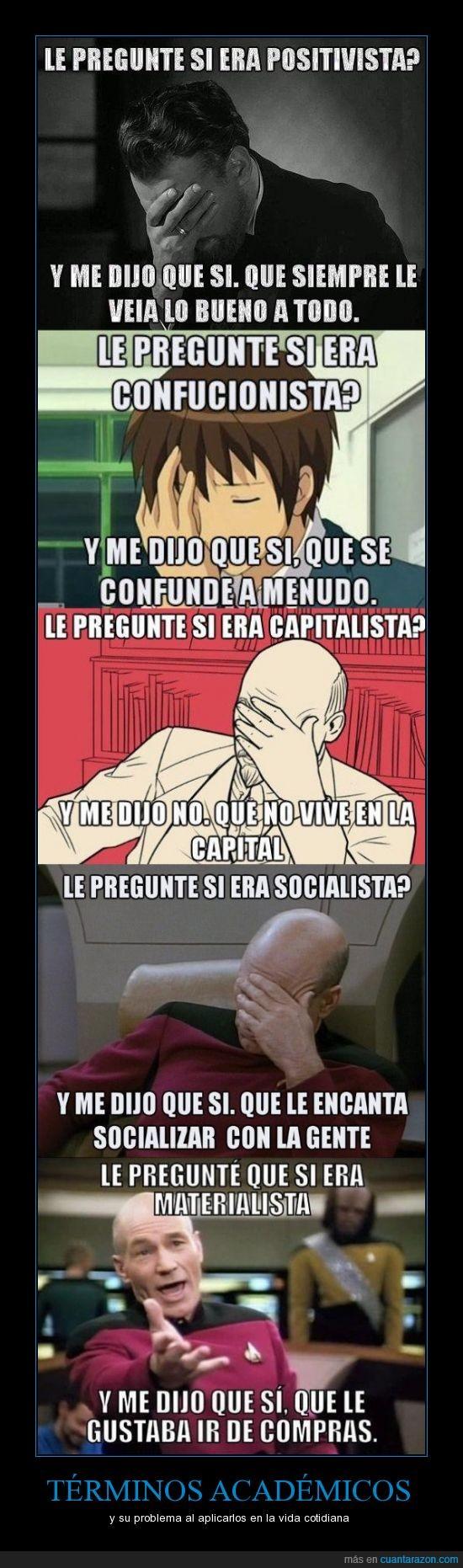 académicos,capitalismo,corrientes de pensamiento,mal interpretados,positivismo,socialismo,vida cotidiana