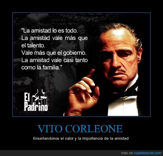 Cuánta Razón Vito Corleone