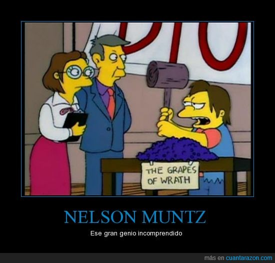 ira,las uvas de la ira,literal,Los Simpsons,martillo,maza,mazo,Nelson Muntz,uva