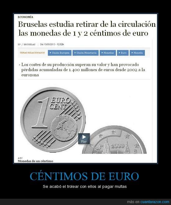 bruselas,centimos,euro,multas,trolear,trolls