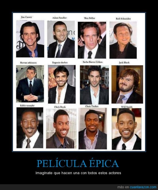 adam sandler,ben stiller,chris rock,chris tucker,comedia,eddie murphy,eugenio derbez,humor,jack black,jim carrey,pelicula,personajes,rob schneider,rowan atkinson,sasha baron,will smith